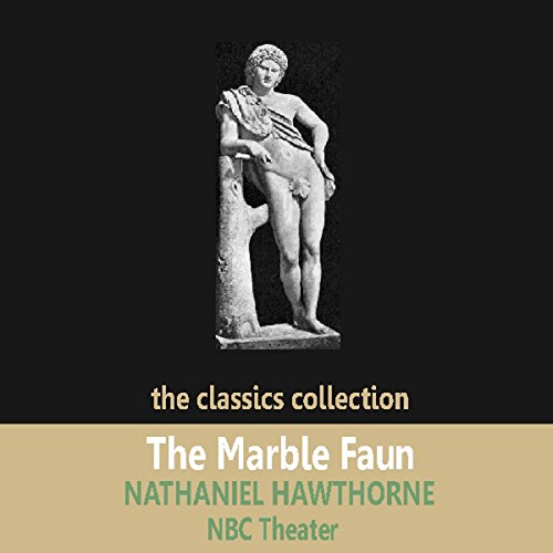 The Marble Faun (Dramatised) cover art