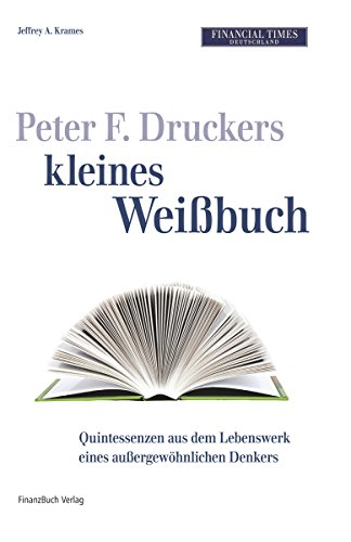 Financial Times Weißbuch-Schuber: Steve Jobs´ kleines Weißbuch - Rupert Murdochs kleines Weißbuch - Peter F. Druckers kleines Weißbuch