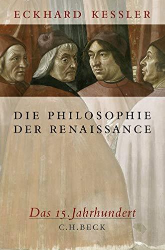 Die Philosophie der Renaissance: Das 15. Jahrhundert