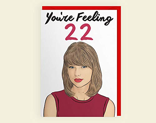 AZSTEEL You're Feeling 22 - Taylorr Swiftt - 22 Year Old - Birthday Card + Envelope | Poster No Frame Board for Office Decor, Best Gift for Family and Your Friends