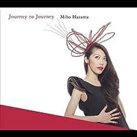 Journey to Journey by MIHO HAZAMA (2013-05-03)