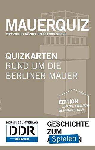 Mauer-Quiz: Quizkarten rund um die Berliner Mauer
