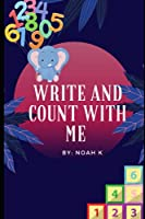 WRITE AND COUNT WITH ME