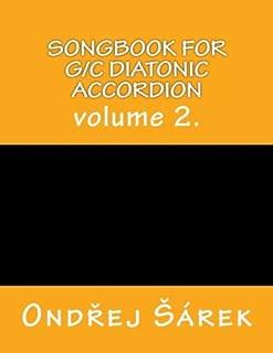 Songbook for G/C diatonic accordion: volume 2.