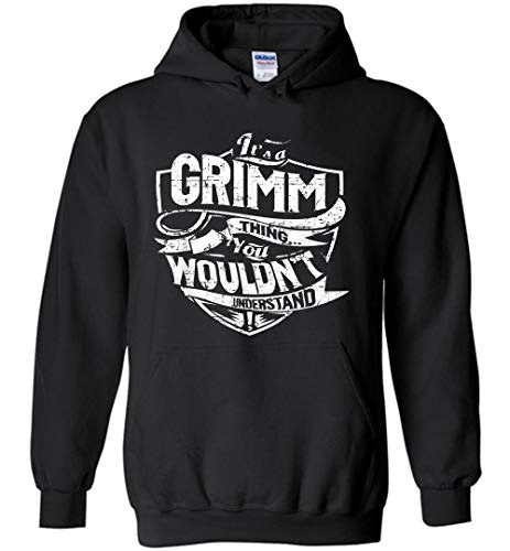It's A G.rimm Thing You Wouldn't Understand Sudadera con capucha para hombres y mujeres