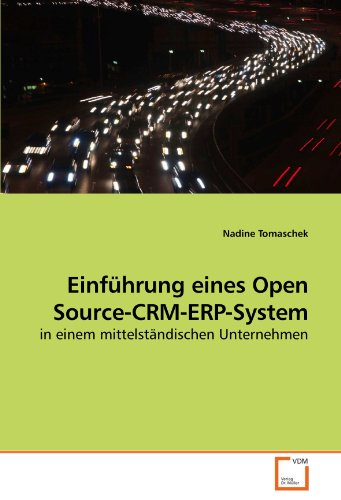 Einführung eines Open Source-CRM-ERP-System: in einem mittelständischen Unternehmen