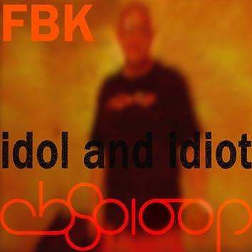 Idol & Idiot