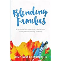 Blending Families (Marriage on the Rock Book)