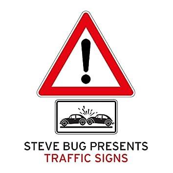 Presents Traffic Signs