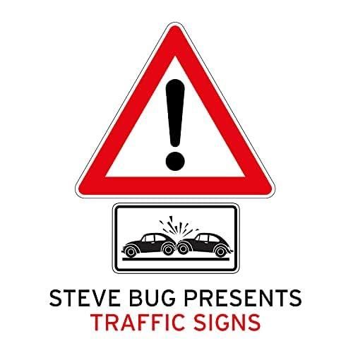 Steve Bug & Traffic Signs