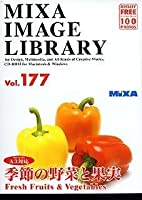 MIXA IMAGE LIBRARY Vol.177 季節の野菜と果実