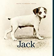 Evelyn Weissberg (Herausgeber) / Hermann Ebling (Herausgeber): Jack - Ein kleines Album für einen großartigen Hund