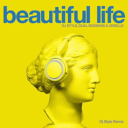 Beautiful Life (DJ Style Remix)
