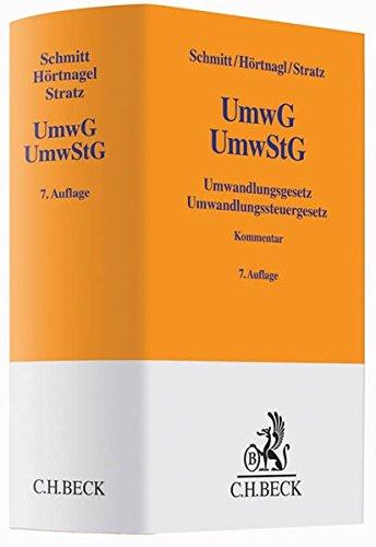 Umwandlungsgesetz, Umwandlungssteuergesetz (Gelbe Erläuterungsbücher)
