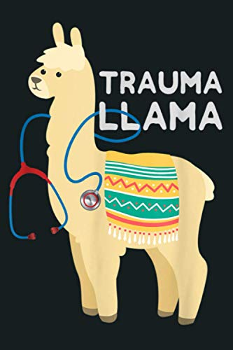 Funny Trauma Llama EMT Design Medic EMS Gift: Notebook Planner - 6x9 inch Daily Planner Journal, To Do List Notebook, Daily Organizer, 114 Pages