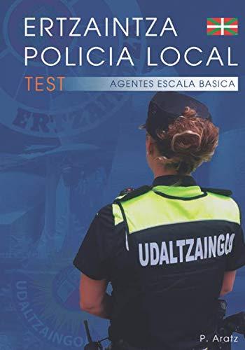 ERTZAINTZA POLICIA LOCAL: TEST