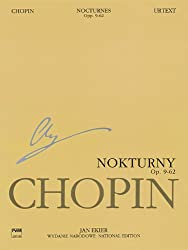 Nocturnes Opp. 9, 15, 27, 32, 37, 48, 55, 62 / Nokturny op. 9, 15, 27, 32, 37, 48, 55, 62: National Edition / Wydanie Narodowe