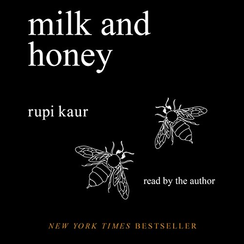 Milk and Honey                   By:                                                                                                                                 Rupi Kaur                               Narrated by:                                                                                                                                 Rupi Kaur                      Length: 1 hr and 6 mins     1,622 ratings     Overall 4.6