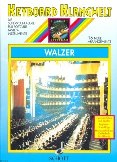 WALZER - arrangiert für Keyboard [Noten / Sheetmusic] Komponist: BOARDER STEVE aus der Reihe: KEYBOARD KLANGWELT