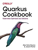 Quarkus Cookbook: Kubernetes-Optimized Java Solutions Front Cover