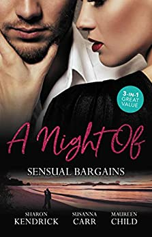 A Night Of Sensual Bargains/Finn's Pregnant Bride/A Deal With Benefits/After Hours With Her Ex (An Inconvenient Marriage Book 4) by [Maureen Child, Sharon Kendrick, Susanna Carr]