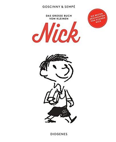 Das große Buch vom kleinen Nick: Die 50 besten Abenteuer