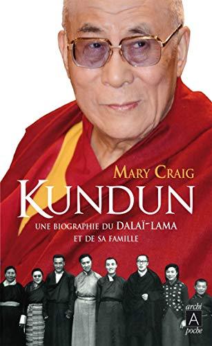 Kundun - Une biographie du Dalaï-Lama et de sa famille (French Edition)