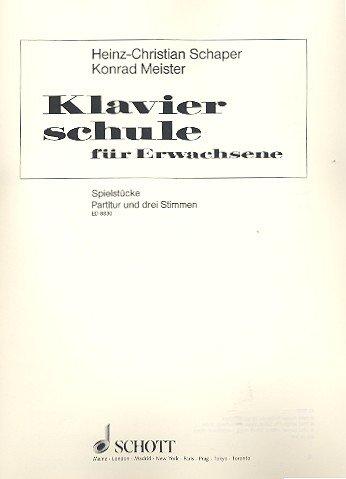 Klavierschule für Erwachsene: Spielstücke. Band 1. Klavier und 3 beliebige Instrumente (hoch, mittel, tief). Partitur und Stimmen.