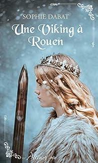Une viking à Rouen par Sophie Dabat
