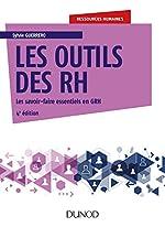 Les outils des RH - Les savoir-faire essentiels en GRH de Sylvie Guerrero