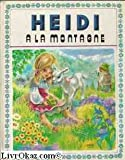 Heidi à la montagne (Collection Primevère)