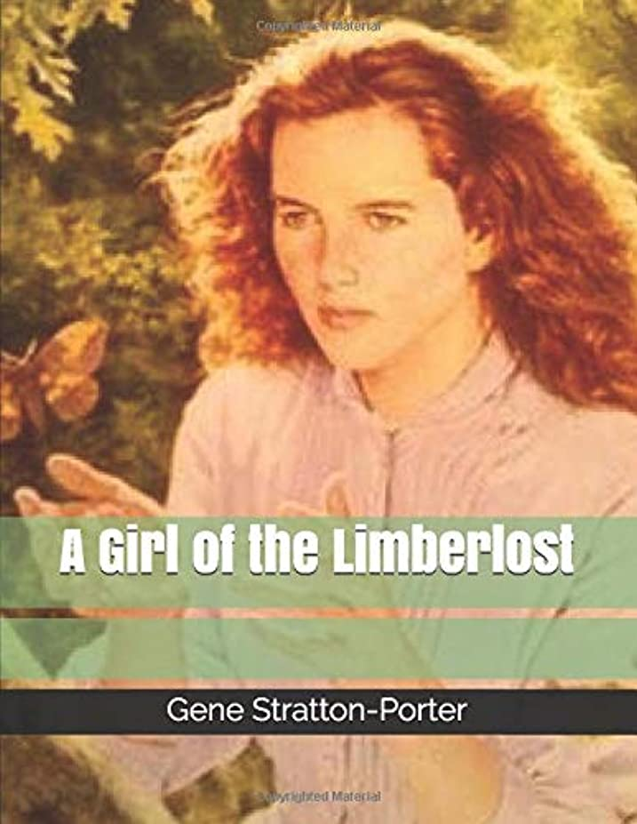 表向き大量生きるA Girl of the Limberlost
