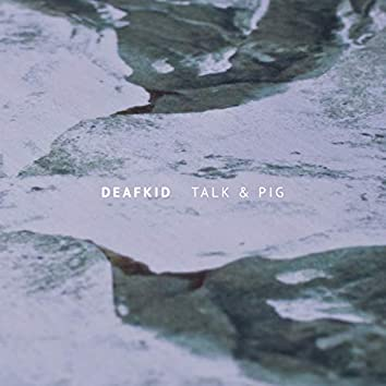 Talk & Pig