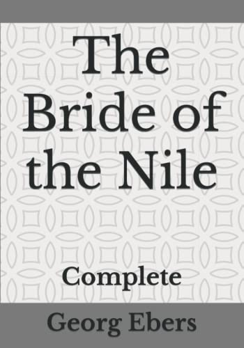 The Bride of the Nile: Complete