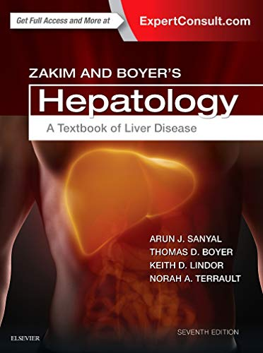 Compare Textbook Prices for Zakim and Boyer's Hepatology: A Textbook of Liver Disease 7 Edition ISBN 9780323375917 by Boyer MD, Thomas D.,Lindor MD, Keith D,Sanyal MBBS  MD, Arun J.,Terrault MD  MPH, Norah A