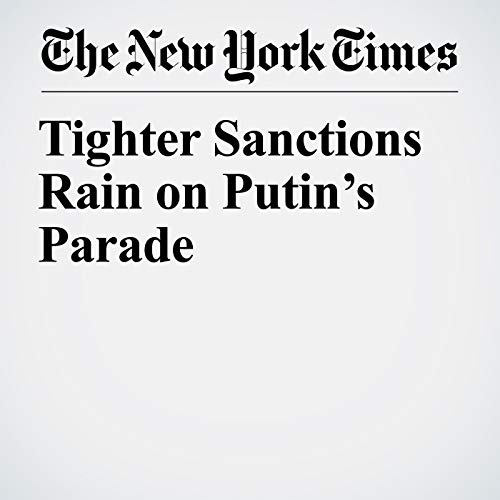 Tighter Sanctions Rain on Putin's Parade copertina
