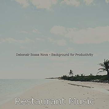 Debonair Bossa Nova - Background for Productivity