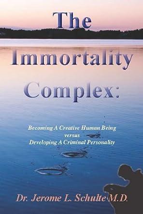The Immortality Complex