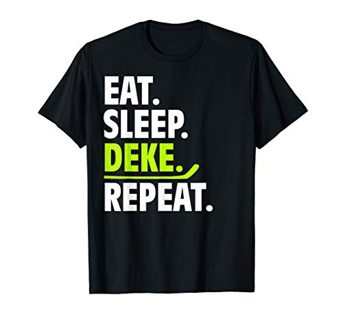 Eat Sleep Deke Repeat Lustige Hockey-Kleidung Ice Sport T-Shirt