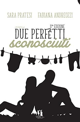 Due perfetti sconosciuti: Love match vol.4
