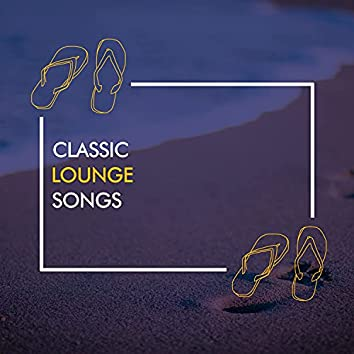 Classic Lounge Songs
