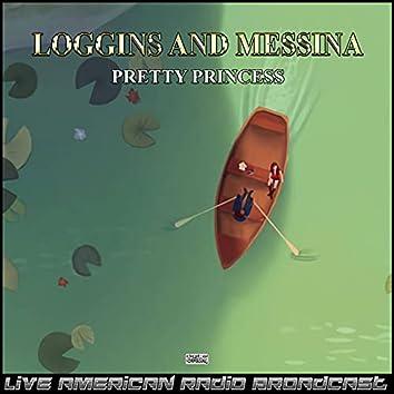 Pretty Princess (Live)