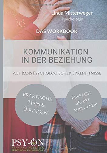 Kommunikation in der Beziehung: Das Workbook