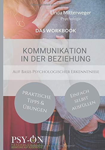 Kommunikation in der Beziehung: Das Workbook