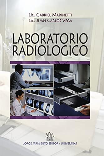 Laboratorio radiológico: Principios físicos fundamentales de la producción de imágenes radiográficas de alta calidad
