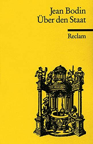Über den Staat: Auswahl (Reclams Universal-Bibliothek)