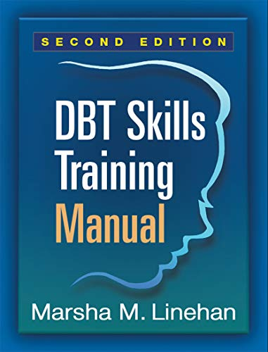 Compare Textbook Prices for DBT Skills Training Manual, Second Edition Second Edition, Available separately: DBT Skills Training Handouts and Worksheets, Second Edition ISBN 9781462516995 by Linehan, Marsha M.