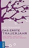 Das erste Trauerjahr - Eva Terhorst