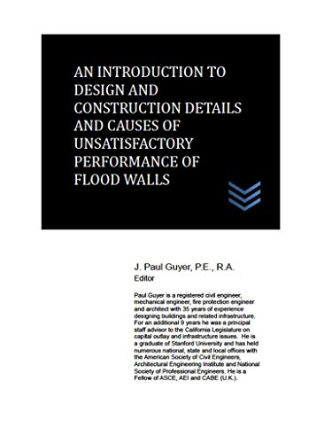 An Introduction to Design and Construction Details and Causes of Unsatisfactory Performance of Flood