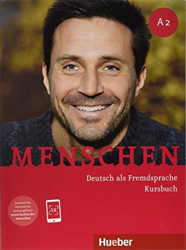 Menschen. Deutsch als Fremdsprache. A2. Kursbuch. Per le Scuole superiori. Con espansione online: Deutsch als Fremdsprache / Kursbuch